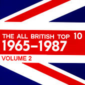 Play & Download The All British Top 10 1965-1987 Volume 2 by Various Artists | Napster