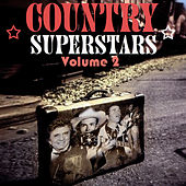 Play & Download Country Superstars Volume 2 by Various Artists | Napster