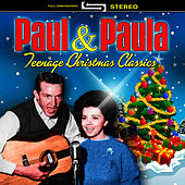 Teenage Christmas Classics by Paul & Paula