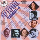 Play & Download Los Números Uno Del Pop Español 1954 by Various Artists | Napster