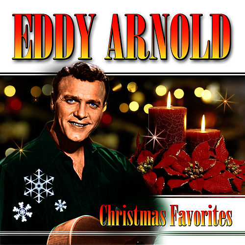 Play & Download Christmas Favorites by Eddy Arnold | Napster