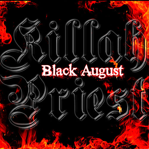 Play & Download Black August by Killah Priest | Napster