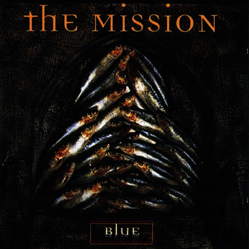 Play & Download Blue by The Mission U.K. | Napster