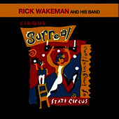 Play & Download Cirque Surreal by Rick Wakeman | Napster