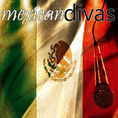 Play & Download Mexican Divas by Various Artists | Napster