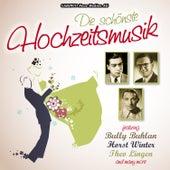Die Schonste Hochzeitsmusik by Various Artists