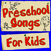 Play & Download Preschool Songs For Kids by Children Music Unlimited | Napster