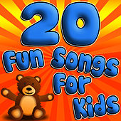 20 Fun Songs For Kids (Classic Children's Music) by Children Music Unlimited