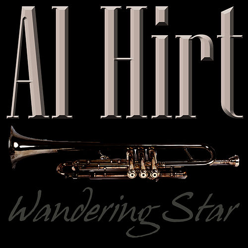Play & Download Wandering Star by Al Hirt | Napster
