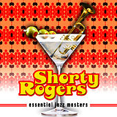 Essential Jazz Masters by Shorty Rogers