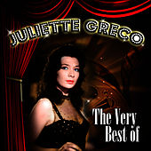 Play & Download The Very Best Of by Juliette Greco | Napster