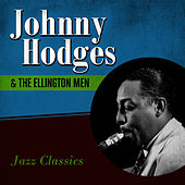 Play & Download Jazz Classics by Johnny Hodges | Napster
