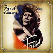 Play & Download French Classics by Fréhel | Napster