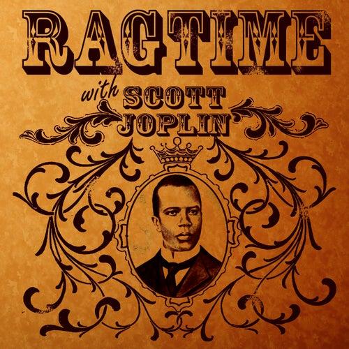 Play & Download Ragtime With Scott Joplin by Scott Joplin | Napster
