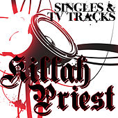 Play & Download Singles & TV Tracks by Killah Priest | Napster