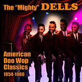 Play & Download American Doo Wop Classics 1954-1960 by The Dells | Napster