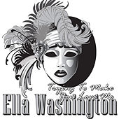 Play & Download Trying To Make You Love Me by Ella Washington | Napster