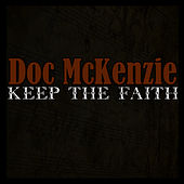 Play & Download Keep The Faith by Doc McKenzie | Napster