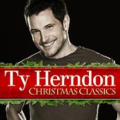 Play & Download Christmas Classics by Ty Herndon | Napster