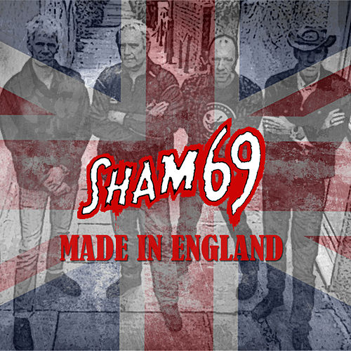 Made In England by Sham 69