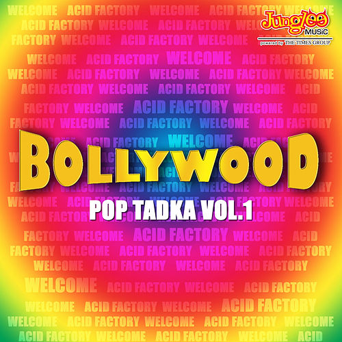 Play & Download Bollywood Pop Tadka Vol.1 by Various Artists | Napster