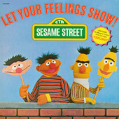 Sesame Street: Let Your Feelings Show, Vol. 1 by Various Artists