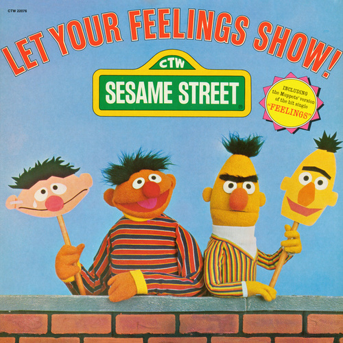 Play & Download Sesame Street: Let Your Feelings Show, Vol. 1 by Various Artists | Napster