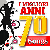 Play & Download I Migliori anni 70 Songs by Various Artists | Napster