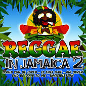 Reggae In Jamaica 2 by Reggae Beat