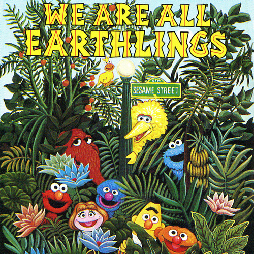 Play & Download Sesame Street: We Are All Earthlings, Vol. 2 by Various Artists | Napster