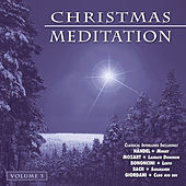 Play & Download Christmas Meditation - Vol. 3 by Various Artists | Napster