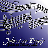 Play & Download John Lee Boogie by John Mayall | Napster