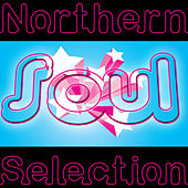 Northern Soul Selection by Various Artists