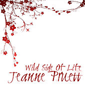 Play & Download Wild Side Of Life by Jeanne Pruett | Napster