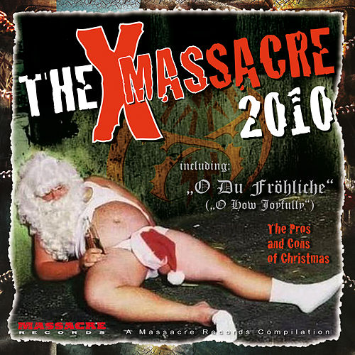Play & Download The Xmas Massacre 2010 by Various Artists | Napster