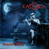 Play & Download Moonchild by Katanga | Napster