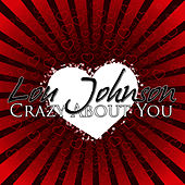 Crazy About You by Lou Johnson