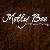Play & Download California Country by Molly Bee | Napster