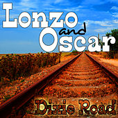 Play & Download Dixie Road by Lonzo & Oscar | Napster