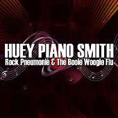 Rock Pneumonie & The Booie Woogie Flu by Huey