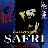 Get Real by Balwinder Safri