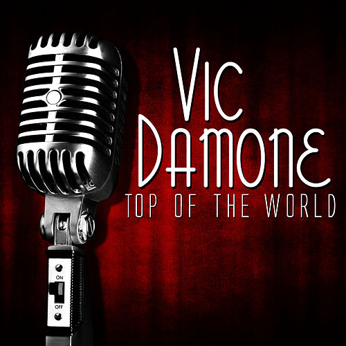 Play & Download Top Of The World by Vic Damone | Napster