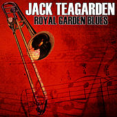 Royal Garden Blues by Jack Teagarden