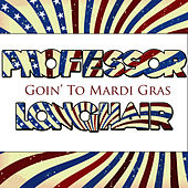 Goin' To The Mardi Gras by Professor Longhair