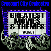 Play & Download Greastest Movies & Themes Volume 2 by The Crescent City Orchestra | Napster