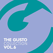 Play & Download The Gusto Collection 6 by Various Artists | Napster