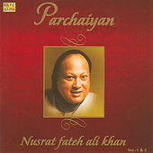 Play & Download Parchaiyan - Nusrat Fateh Ali Khan - 1 by Various Artists | Napster