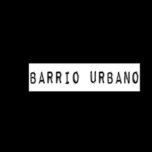 Play & Download Barrio Urbano by Various Artists | Napster
