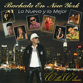 Play & Download Bachata En New York: Lo Nuevo Y Lo Mejor by Various Artists | Napster