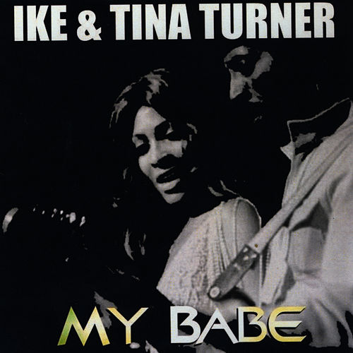 Play & Download My Babe by Ike and Tina Turner | Napster
